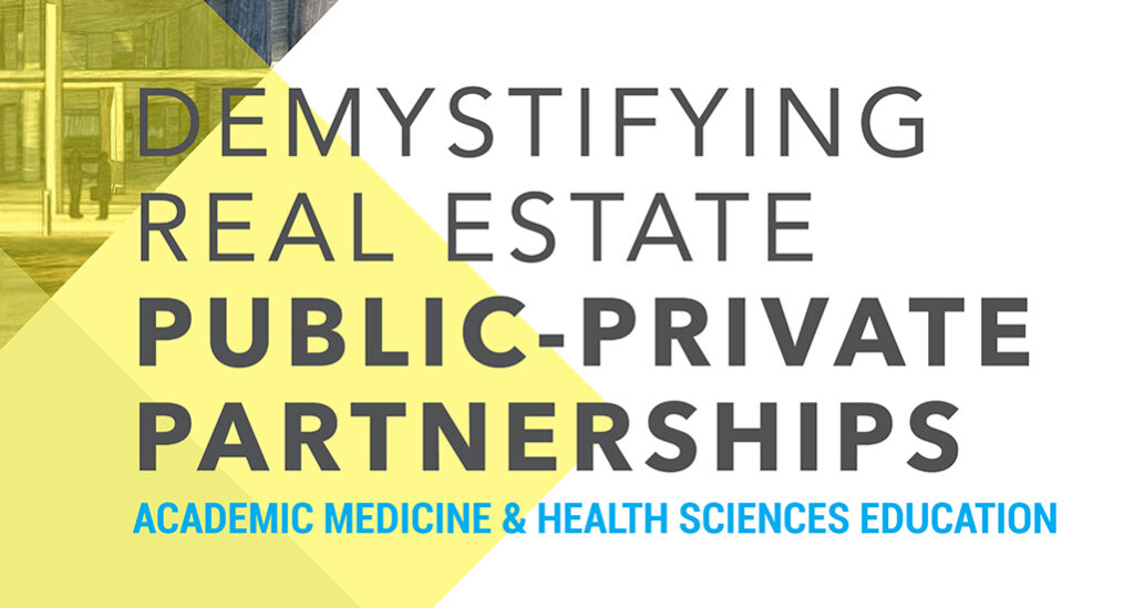 Demystifying Real Estate Public Private Partnerships